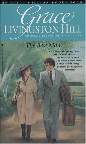 The Best Man (Grace Livingston Hill #07) - Grace Livingston Hill