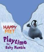 Playtime for Baby Mumble: Happy Feet