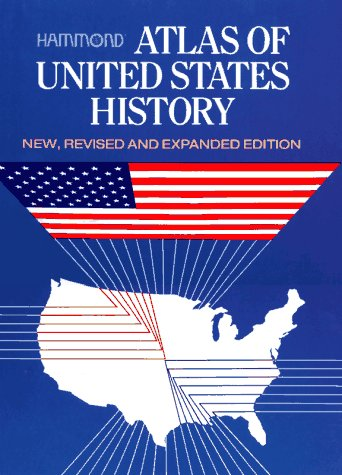 Atlas of United States History - Hammond Incorporated