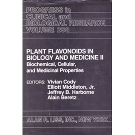 Plant Flavonoids in Biology and Medicine: Biochemical, Cellular and Medicinal Properties - Vivian Cody