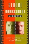 Sexual Harassment: A Debate - LeMoncheck, Linda; Hajdin, Mane; Hajdin, Mane