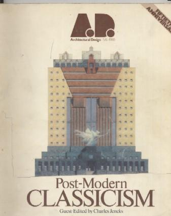 Post-Modern Classicism: the New Synthesis