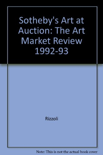 Sotheby's Art At Auction 1992-1993 - Rizzoli