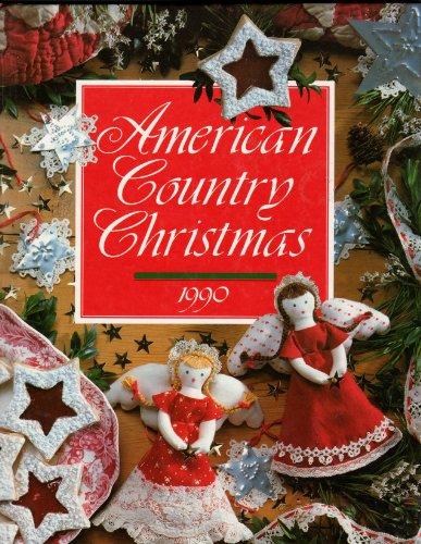 American Country Christmas, 1990 - Patricia Dreame Wilson