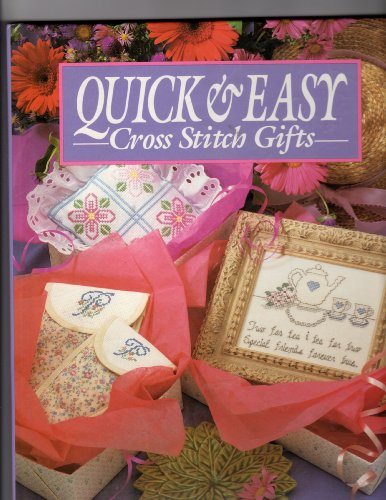 Quick and Easy Cross Stitch Gifts - Leisure Arts; Robert T. Teske