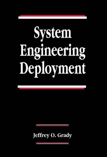 System Management: Planning, Enterprise Identity, and Deployment, Second Edition (Systems Engineering) - Grady, Jeffrey O.