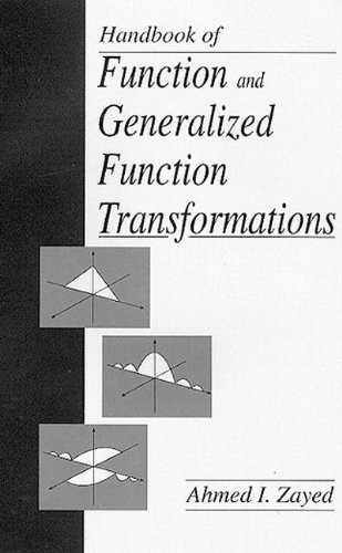 Handbook of Function and Generalized Function Transformations (Mathematical Science References) - Ahmed I. Zayed