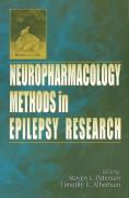 Neuropharmacology Methods in Epilepsy Research - Peterson, Steven Lloyd