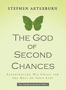The God of Second Chances: Experiencing His Grace for the Best of Your Life