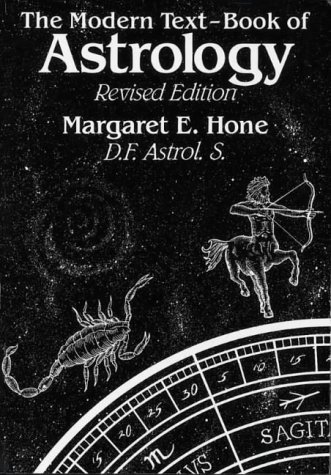 The Modern Text-Book of Astrology, Revised Edition - Margaret E. Hone