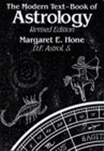 The Modern Text-Book of Astrology, Revised Edition - Hone, Margaret E.