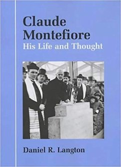 The Life and Thought of Claude Montefiore
