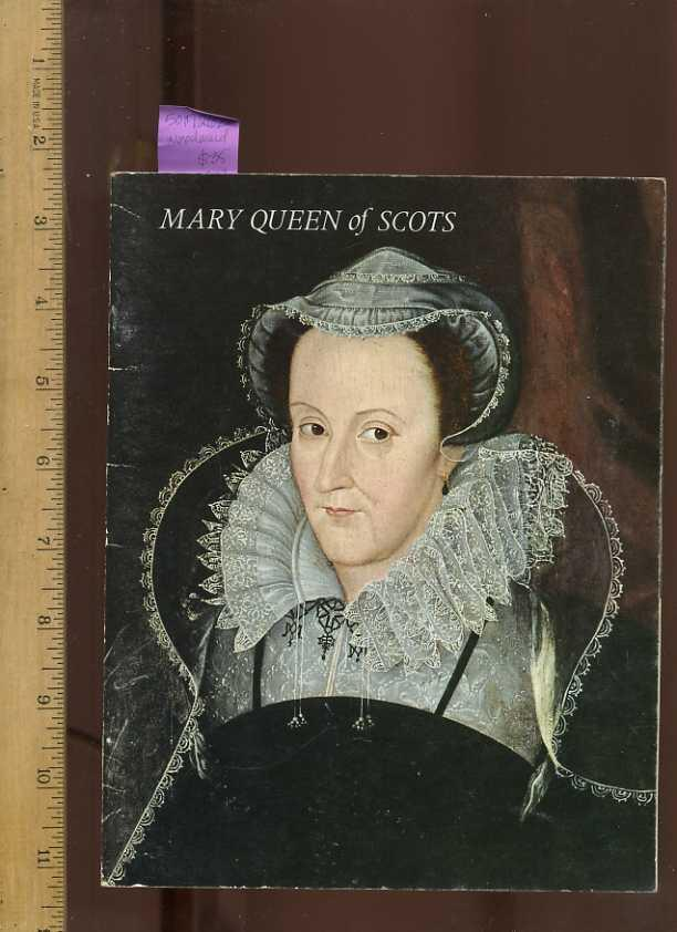 Mary Queen of Scots [pictorial Travelers Souvenir, Great Britain, English Culture, History, Medieval Times, Monarchy, Biography England ] - Woodward, G. W. O.