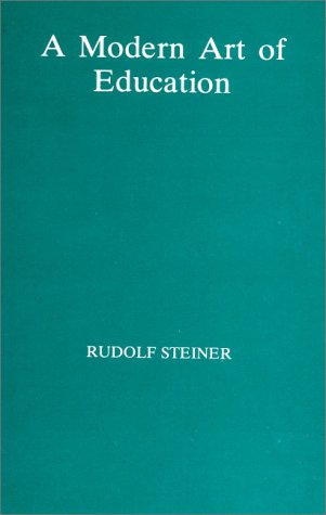 A Modern Art of Education - Rudolf Steiner