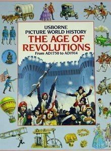 The Age of Revolutions (Picture World) - Anne Millard
