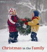 Christmas in the Family - Marion, Isabel; Isabel Marion