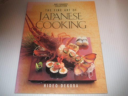 The Fine Art of Japanese Cooking - Hideo Dekura