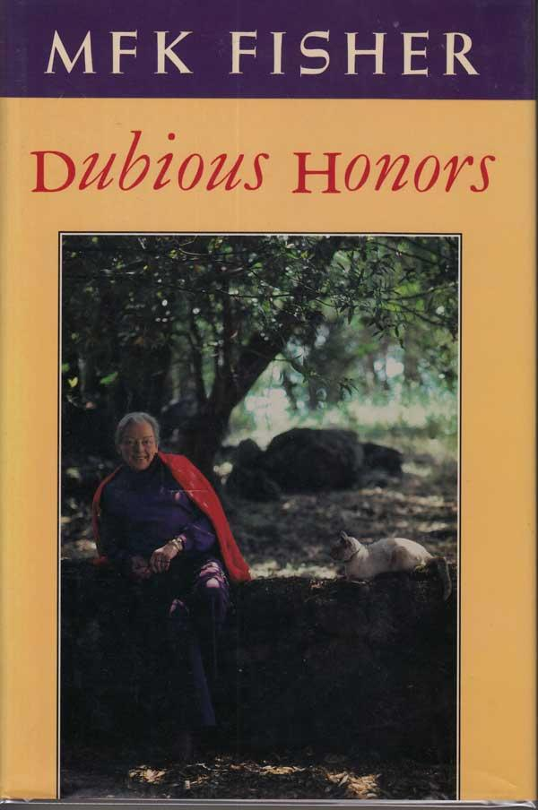 Dubious Honours - Fisher, M.F.K.
