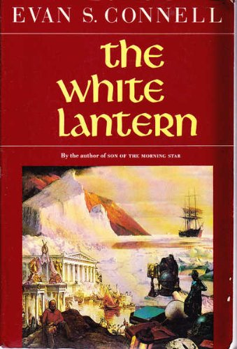 The White Lantern - Evan S. Connell