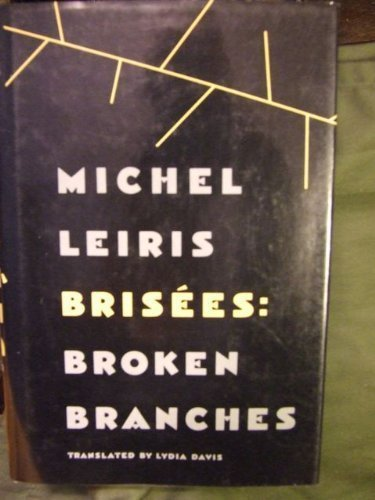 Brisees: Broken Branches - Michel Leiris