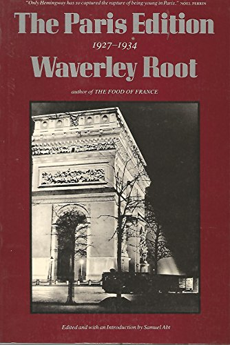 The Paris Edition : 1927-1934 - Waverley Root