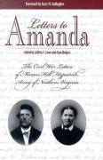 Letters to Amanda: The Civil War Letters of Marion Hill Fitzpatrick, Army of Northern Virginia