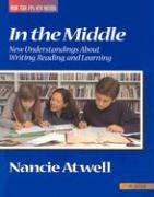 In the Middle, Second Edition: New Understanding about Writing, Reading, and Learning