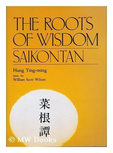 The Roots of Wisdom: Saikontan - Hung Ying-Ming