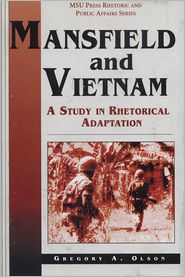 Mansfield and Vietnam: A Study in Rhetorical Adaptation