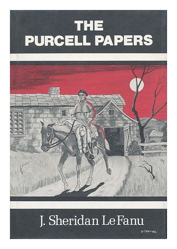 Purcell Papers - Joseph Sheridan Le Fanu