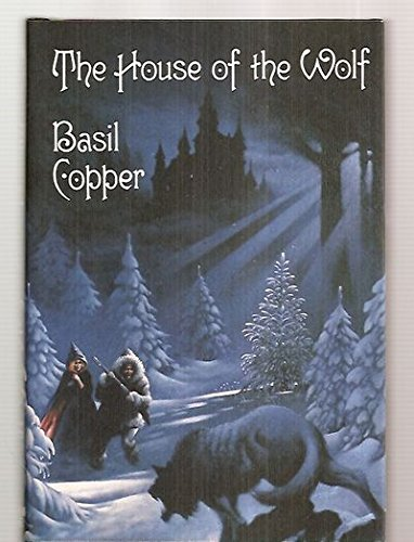 The House of the Wolf - Basil Copper