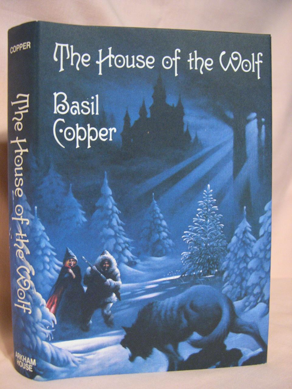 THE HOUSE OF THE WOLF - Copper, Basil
