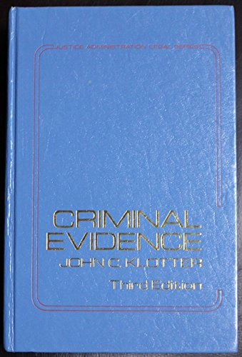 Criminal evidence (Justice administration legal series)