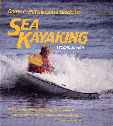 Derek C. Hutchinson's Guide to Sea Kayaking - Derek C Hutchinson