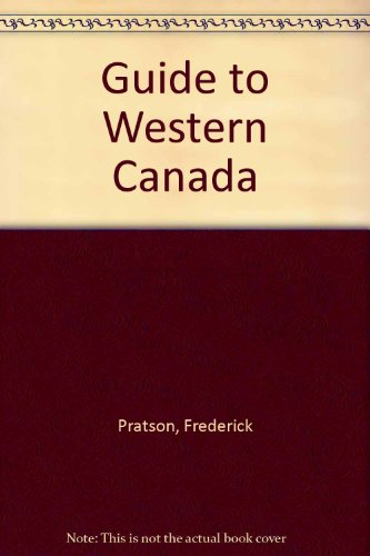 Guide to Western Canada - Frederick Pratson