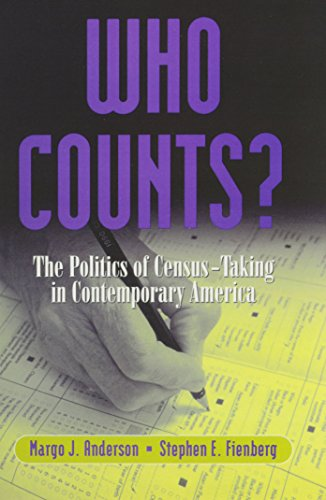 Who Counts? : The Politics of Census Taking in Contemporary America - Stephen Feinberg; Margo Anderson