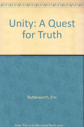 Unity: A Quest for Truth - Eric Butterworth