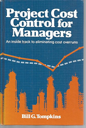 Project Cost Control for Managers - Tompkins, Bill