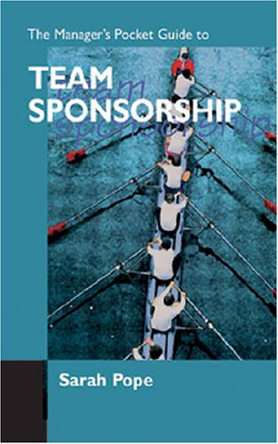 The Manager's Pocket Guide to Team Sponsorship - Sarah Pope
