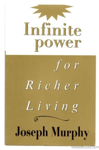 Infinite Power for Richer Living - Joseph Murphy