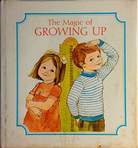 The Magic of Growing Up - Dean Walley