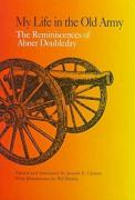 My Life in the Old Army: The Reminiscences of Abner Doubleday: From the Collections of the New-York Historical Society