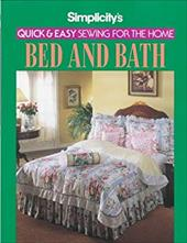Simplicity's Quick and Easy Sewing for the Home: Bed and Bath