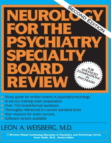 Neurology For The Psychiatry Specialist Board (Brunner/Mazel Continuing Education in Psychiatry and Psychology Series) - Leon Weisberg