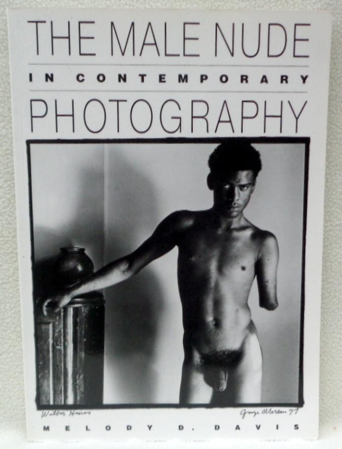 The Male Nude in Contemporary Photography (Visual Studies)