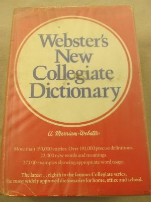 Webster's New Collegiate Dictionary - Woolf, Henry Bosley, Ed