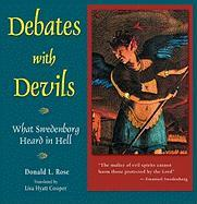 Debates with Devils: What Swedenborg Heard in Hell