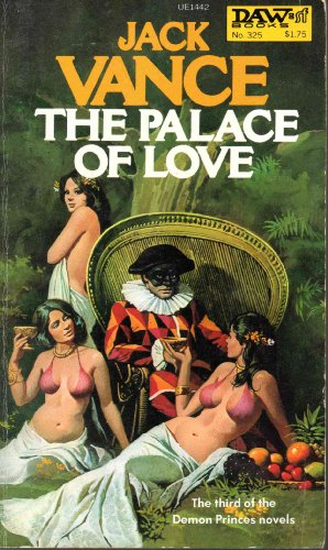 The Palace of Love (The Demon Princes, Book 3) (Daw UE1442) - Jack Vance