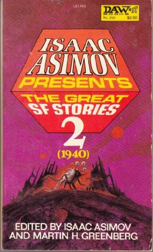 The Great SF Stories 2 (1940) - Isaac Asimov