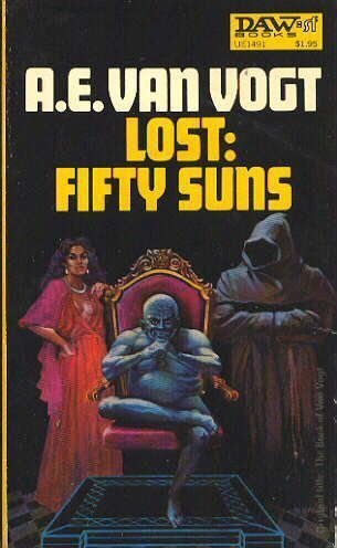 Lost Fifty Suns - A. E. Van Vogt